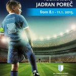 "International Youth Football Tournament ""JADRAN POREČ"" – Poreč/Parenzo 08.-11.01.2015"